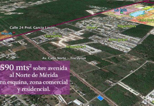 Terreno en Mérida Zona Cabo Norte en esquina sobre avenida 590 mts